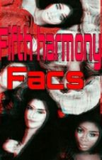 ●Fifth Harmony & Camila Cabello Facts● by joss_is_stupid
