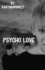 PSYCHO LOVE//WONHO//MONSTA X by RantingMonkey