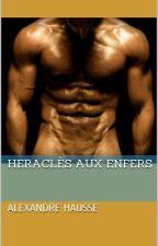 Héraclès aux Enfers by ahausse
