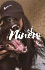 EL NIÑERO by micaftbru