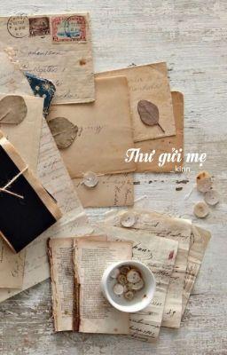 [Letter | Meanie] Thư gửi mẹ