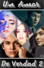 Un Amor De Verdad 2 (Camila Cabello Y Tu)  by AimeVakera
