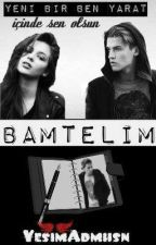 Bamtelim by YesimAdmhsn