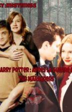 Harry Potter :Après la guerre et The Maraudeurs! ! [RÉÉCRITURE] by mistimiss