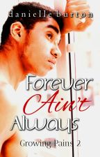 Forever Ain't Always (Growing Pains - Season 2) by Danielle_Burton