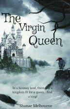 The Virgin Queen by PrettyBadasssss