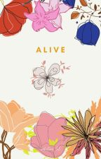 Alive. by YourLocalBaka