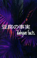 Curiosidades De Dahyun by toxicypher