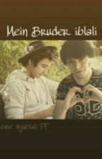 Mein Bruder iblali (#jublali FF) #IceSplinters18 by julienbamgurl