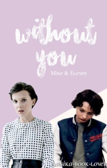 Without You //Mileven