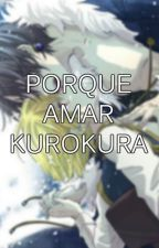 Porque Amar Kurokura by la_quinta_A