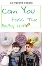 Can You Pass The Bad Boy Test? by MinYoong23