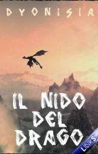 Il Nido del Drago | Saga dei Due Soli | Libro I by Dyonisia