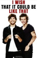 I wish that it could be like that. || Larry Stylinson by xDreamerOfDreamsx