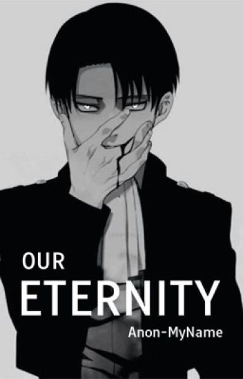 Our Eternity [Ereri/Riren]