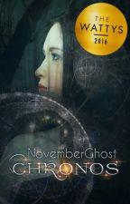CHRONOS by NovemberGhost