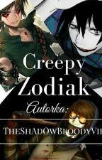 Creepy Zodiak ✔ ZAKOŃCZONE by Kosiarka_Ronalda