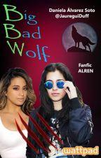 Big Bad Wolf - Fanfic Alren by JaureguiDuff