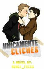 Únicamente Clichés[ Destiel AU High School] by acklestydia