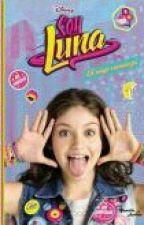 Soy Luna - El viaje comienza by SoyLunaForever10