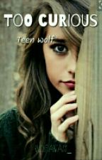 Too Curious,  Teen Wolf S3A by Wolfantasy_
