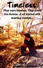 Timeless by BooksForever34