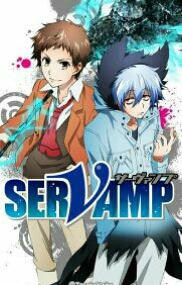 Various servamp x eve! Reader