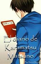 El Diario De Karamatsu Matsuno by SweetShippeo