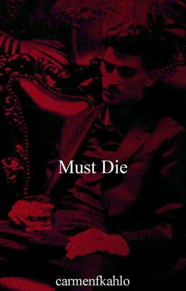 must die||malik