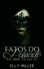 Fatos Do Passado. by miller_elly