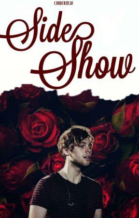 Side Show ❁ Muke A. U by courtxmae