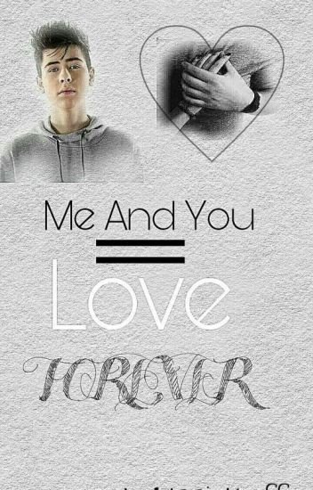 Me and You=Love Forever♡/A.S