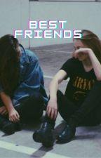 Best Friends (Lauren/You) by fandom_girl20