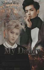 My Daddy [Taoris] [Mpreg] by NinnaWu