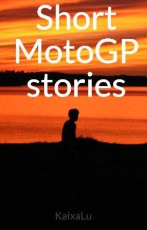 Short MotoGP stories by Bambisbitch