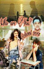 Кто ты? Школа 2017 by Taehyung-1995