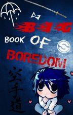 Da Big Book Of Boredom - Поглед у прошлост by MilosavljevicSara