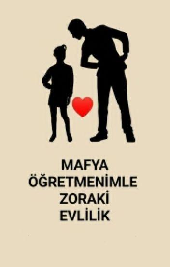 Mafya Öğretmenimle Zoraki Evlilik