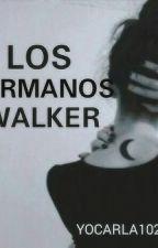 LOS HERMANOS WALKER by YOCARLA1022
