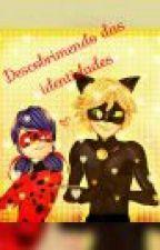 Descobrindo as verdadeiras identidades (Miraculos LadyBug) by Gabi_br