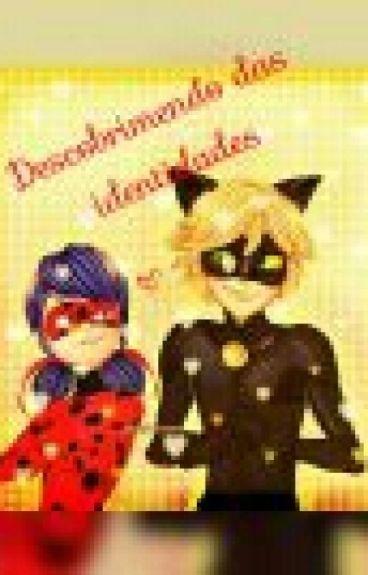 Descobrindo as verdadeiras identidades (Miraculos LadyBug)