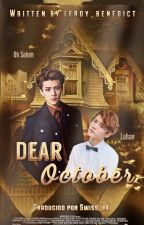 Dear October [Traducción] by Swiss_hx