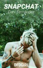 Snapchat - Dani Fernández (Auryn) by dfdgirl