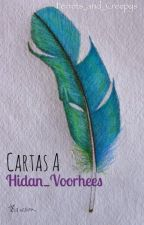 Cartas a Hidan_Voorhees by Ferrets_and_Creepys