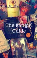 The Fangirl Guide by That_Hufflepuff5