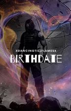 Birthdate - A Soulmate AU [Bucky Barnes] by XDancingTillFlamesX