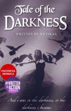 Tale of the Darkness by xxtikaa