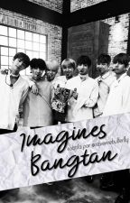 imagines ∞ bangtan by savemebutterfly
