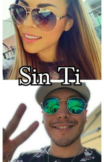 """""""Sin Ti"""""""