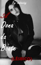 A Dona da Boate - Lésbico by babiezing